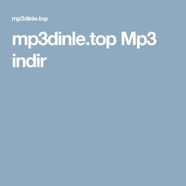 mp3dinle.top Mp3 indir