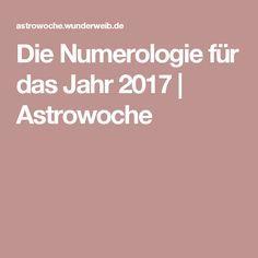 Die Numerologie für das Jahr 2017 | Astrowoche