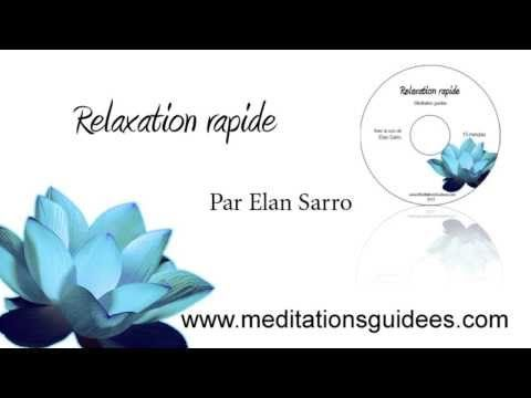 MÉDITATION GUIDÉE : Relaxation rapide - YouTube