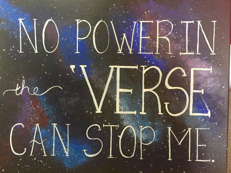 Serenity firefly  No power in the verse can stop me. Galaxy painting acrylic