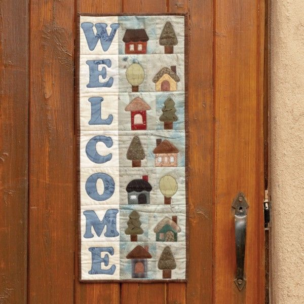Go Welcome Home Wall Hanging Pattern Small Quilt