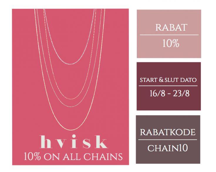 Vi har hos Hvisk valgt at forkæle jer med 10% på alle vores chains! Rabatkode…