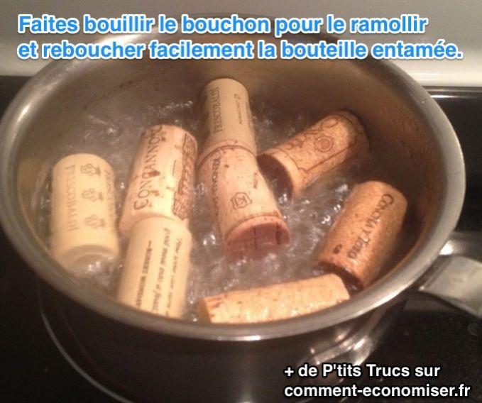 comment reboucher une bouteille de vin entamée / L'astuce consiste à le mettre dans l'eau bouillante pendant 10 min, pour le ramollir.