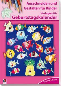 Ausschneiden und Gestalten für Kinder -  Vorlagen für Geburtstagskalender ++ #Organisationshilfen für Lehrer an Grundschulen und Förderschulen, Klasse 1-4 ++ Mit den Ausschneidebögen können Kinder ihre #Feinmotorik verbessern und den Gruppen- oder Klassenraum schön gestalten + Einfache Formen und klare Linien der Motive helfen den Kindern, sorgfältig zu arbeiten und gelungene Ergebnisse anzufertigen + Farbfotos im Buch zeigen Ihnen Vorlagen und geben Hinweise #Kalender #Kita