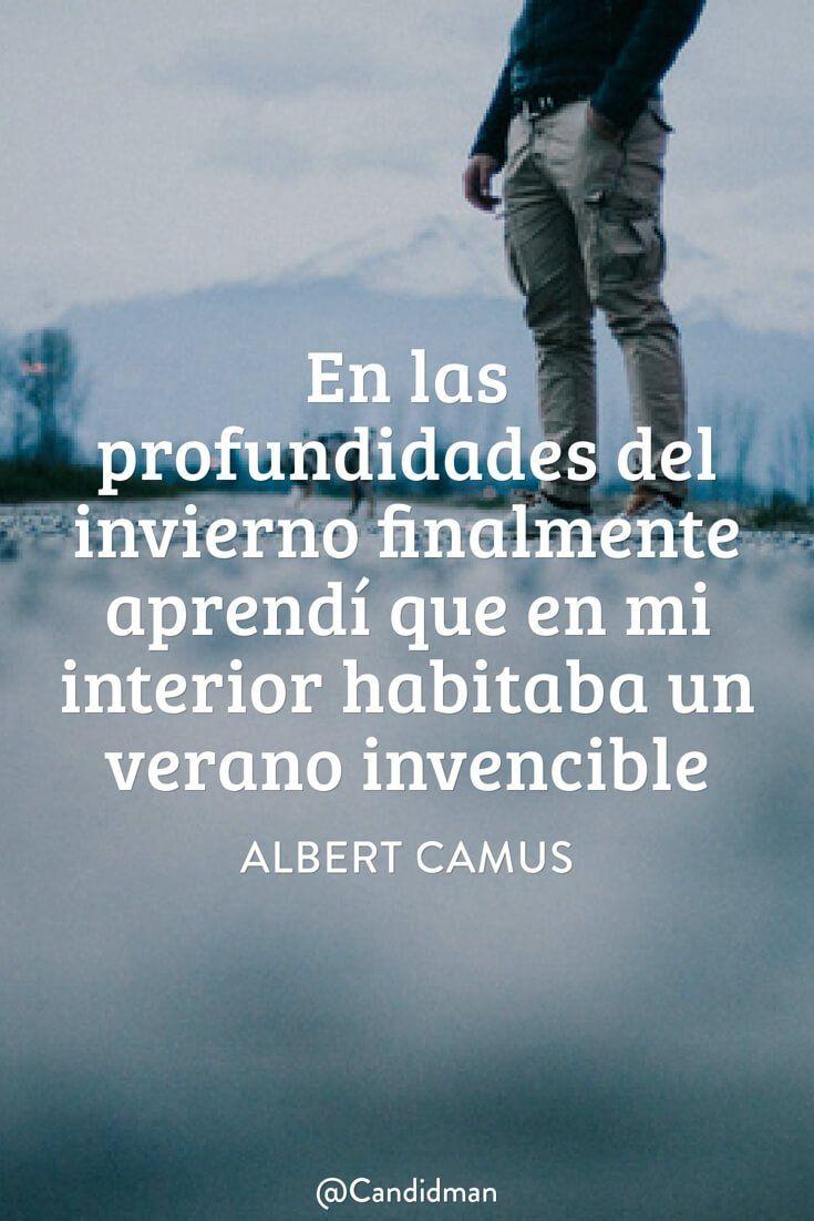 En las profundidades del invierno finalmente aprendí que en mi interior habitaba un verano invencible. Albert Camus @Candidman #Frases Poemas Albert Camus Candidman Poema @candidman
