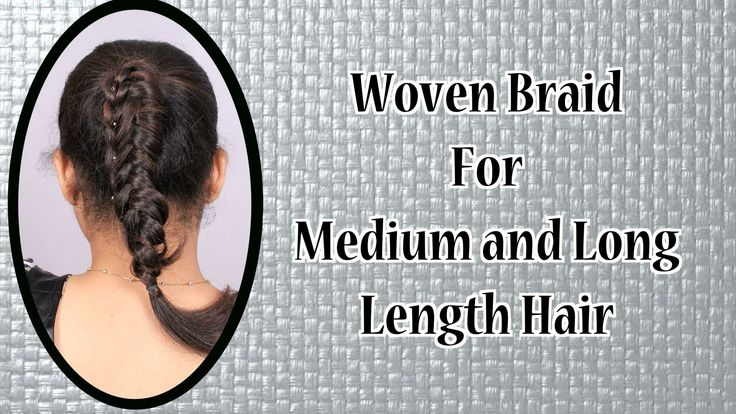 Woven Braid For Medium and Long Length Hair Tutorial For Beginners!!!! Visit for hair care products:- http://khoobsurati.com/haircare Visit for tutorial:- https://www.youtube.com/watch?v=bjH7w5jASCc