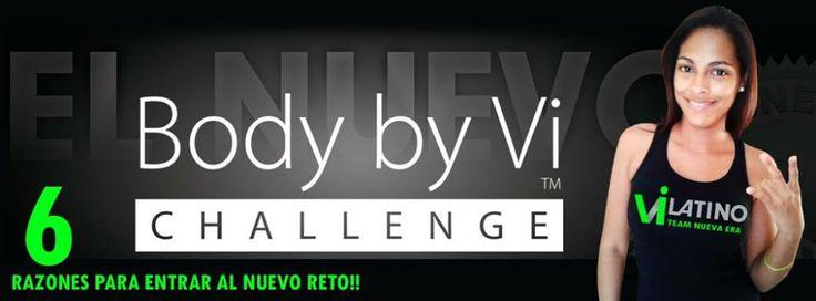 EL BODY BY Vi CHALLENGE ESTÁ ELIMINANDO PESO AL MUNDO. UNA PERSONA A LA VEZ. 10 LIBRAS A LA VEZ.....