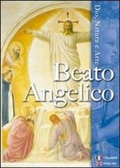 Beato Angelico, Dio, natura e arte