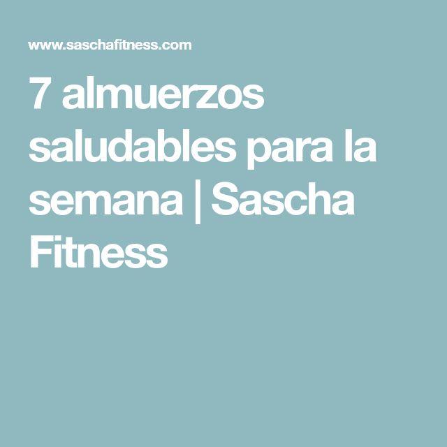 7 almuerzos saludables para la semana   Sascha Fitness