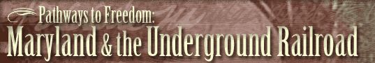 During the time of slavery, numerous brave Marylanders guided slaves through to freedom through a unique collection of covert byways and secret hiding places. Take a closer look at Maryland's unique role in the Underground Railroad and gain a greater understanding of its citizen's commitment to liberty and civil rights for all