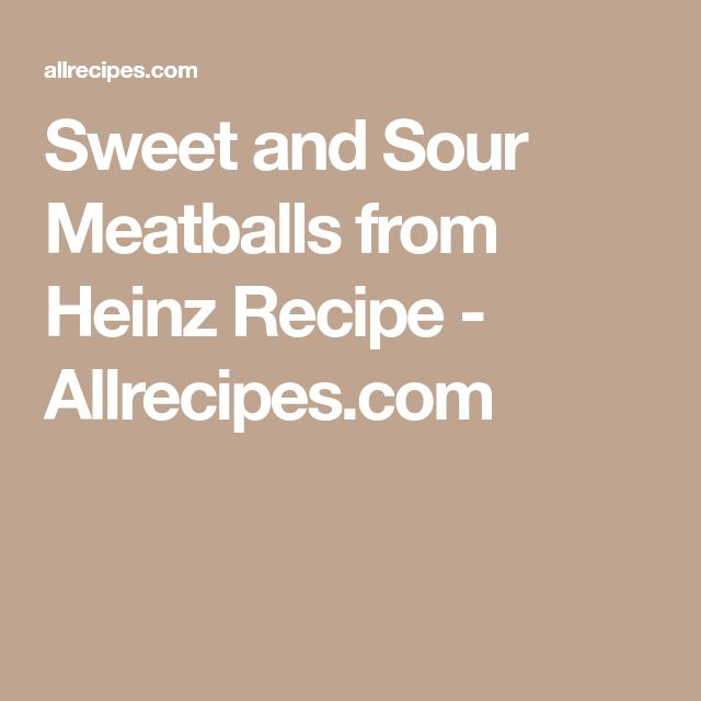 Sweet and Sour Meatballs from Heinz Recipe - Allrecipes.com
