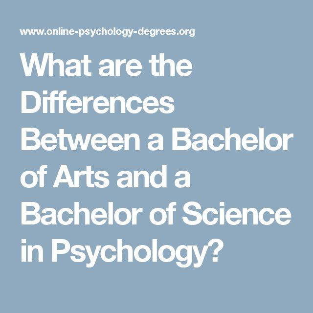 What are the Differences Between a Bachelor of Arts and a Bachelor of Science in Psychology?