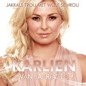 Karlien Van Jaarsveld - Jakkals Trou Met Wolf Se Vrou