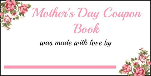 mothers day coupon book cover | Mother's Day Printable Coupon Book.