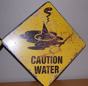 "Wizard of oz Themed Road Sign ""Caution Water"" Rustic Looking Made of MDF Board 