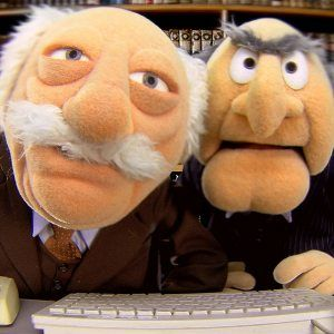 Muppet Show! Remember these two heckers? LOVE THEM! :-)