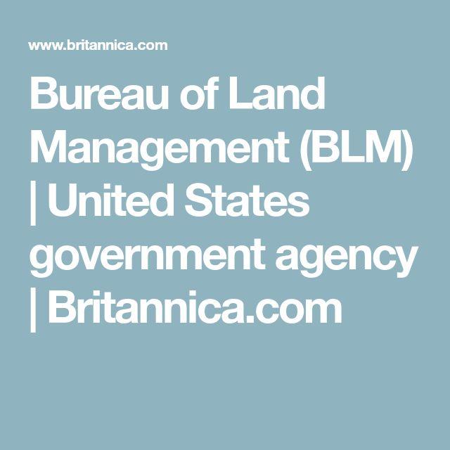 Bureau of Land Management (BLM) | United States government agency | Britannica.com