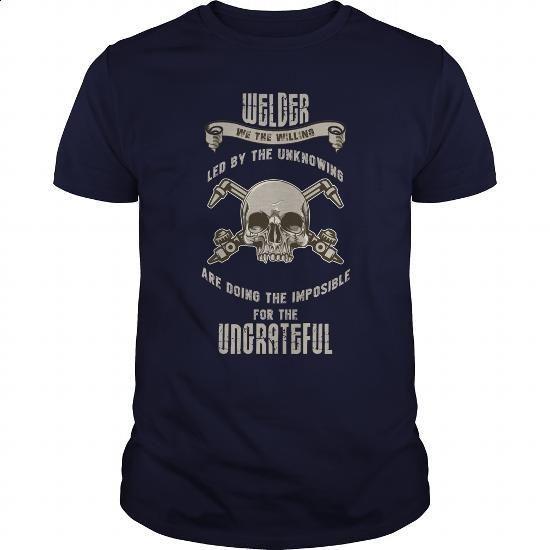 Welder Great Gift For Any Welding Fan - #hoodies #teespring. CHECK PRICE => https://www.sunfrog.com/Jobs/Welder-Great-Gift-For-Any-Welding-Fan-Navy-Blue-Guys.html?60505