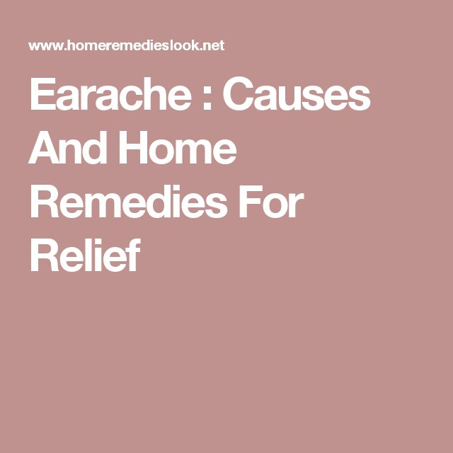 Earache : Causes And Home Remedies For Relief