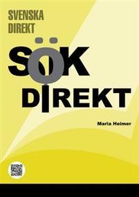 http://www.adlibris.com/se/organisationer/product.aspx?isbn=9152317943 | Titel: Sök Direkt - Författare: Maria Heimer - ISBN: 9152317943 - Pris: 207 kr