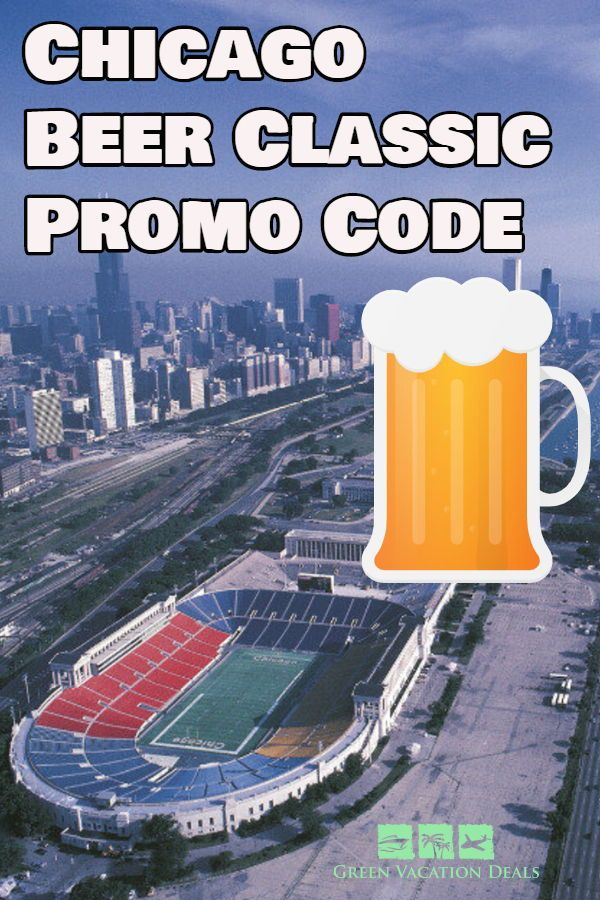 Chicago Beer Classic Promo Code Vacation Deals Chicago Travel
