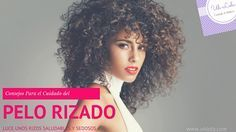 El pelo rizado suela ser más frágil y quebradizo, por lo que requiere de muchos cuidados. Sigue estos consejos para lucir unos rizos sedosos y saludables!