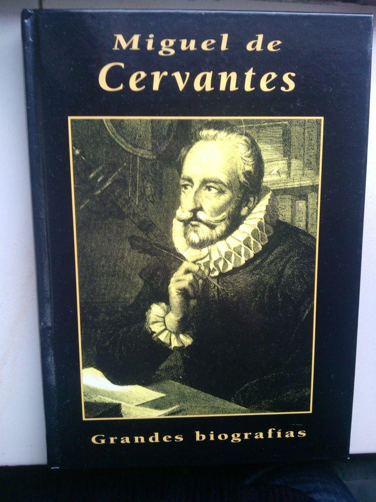 Libro de la biografía de Miguel de Cervantes.