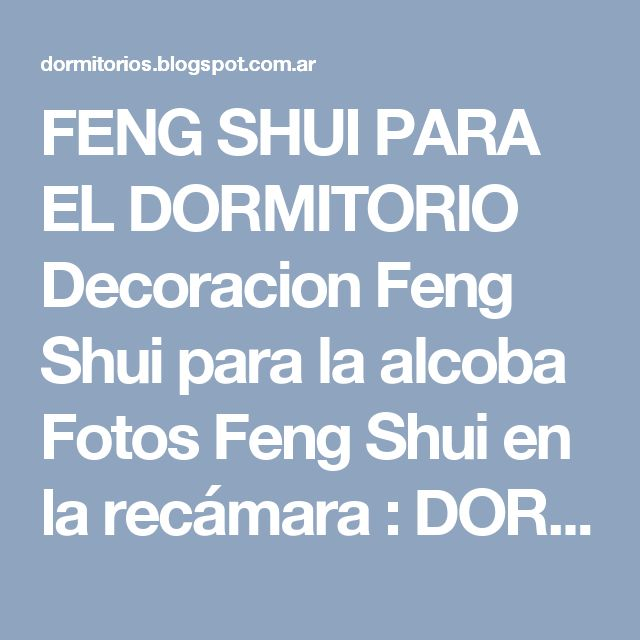 Best 25 feng shui habitacion ideas on pinterest feng for Feng shui para el dormitorio