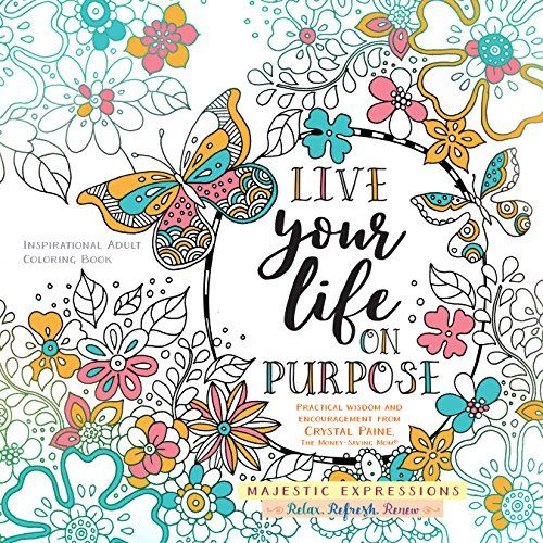 Live Your Life On Purpose Inspirational Adult Coloring B