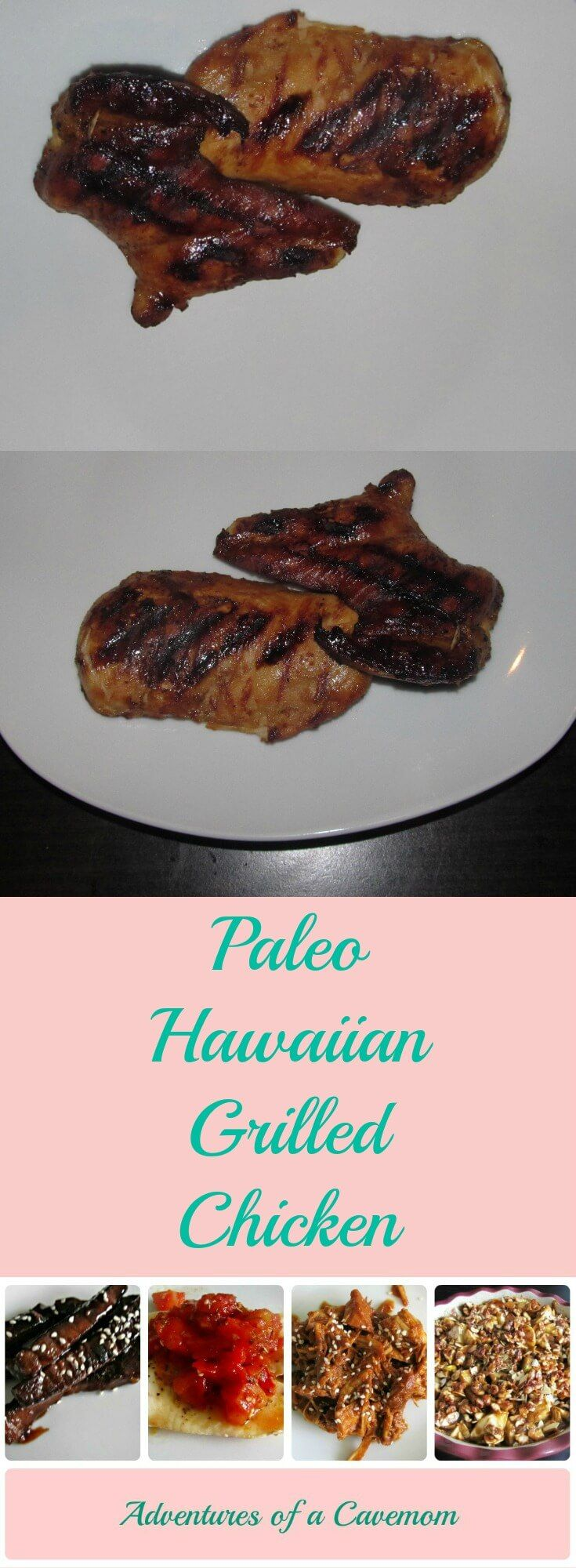 Paleo Hawaiian Grilled Chicken- This grilled chicken is a tropical twist on your dinner routine. Made without dairy, soy, or gluten!