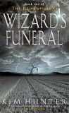 Wizard's Funeral, by Kim Hunter | SFReader.com Book Review
