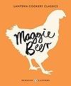2013 APA Book Design Awards Best Designed Cookbook #shortlist - Lantern Cookery Classics: Maggie Beer | Maggie Beer #APA #Book #Awards #BestDesgined #Cookbook #cooking #recipes #recipebook #Books #food #foodie #MaggieBeer