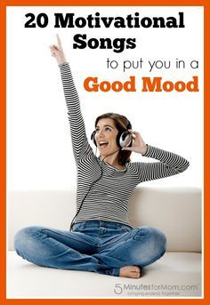 As a mom who struggles with headaches, I had stopped listening to music. Instead of having tunes playing in the car while alone, I opted for peace and quiet.  The problem was I miss the motivation I used to get from music.  So I've decided to change. I put a playlist together of 20 Motivational Songs to put you in a Good Mood.  Enjoy!
