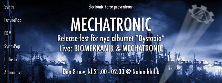 Mechatronic, Biomekkanik spelar live på Nalen klubb 8/11 2014