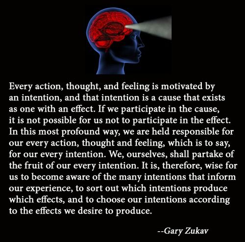 Gary Zukav on intention.
