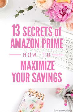 Got an Amazon Prime Membership? You need these secrets! Tricks of the trade to make money, save more and get the most out of your membership, every month! :: DontWastetheCrumbs.com