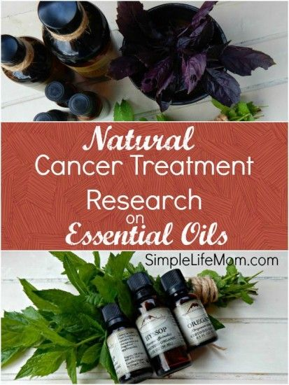 Natural Cancer Treatment Research on Essential Oils from Simple Life Mom