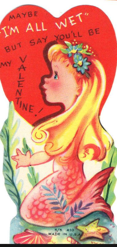 Vtg BLONDE MERMAID Greeting Card MAYBE I'M ALL WET BUT SAY YOU'LL B MY VALENTINE