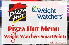 Below are the Weight Watchers PointsPlus and SmartPoints for Pizza Hut full menu. source : fastfoodnutrition.org See Also : KFC Menu Weight Watchers SmartPoints McDonald's Menu with Weight Watchers SmartPoints New Burger King Menu Updated With SmartPoints 10 Weight Watchers Friendly Fast Food Options: 10SP or Less