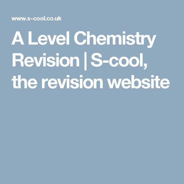 A Level Chemistry Revision | S-cool, the revision website