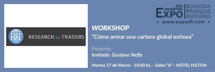 #EXPOEFI2015 Como armar una cartera de acciones exitosa Invitado: Gustavo Neffa 17 y 18  de marzo, Hotel Hilton
