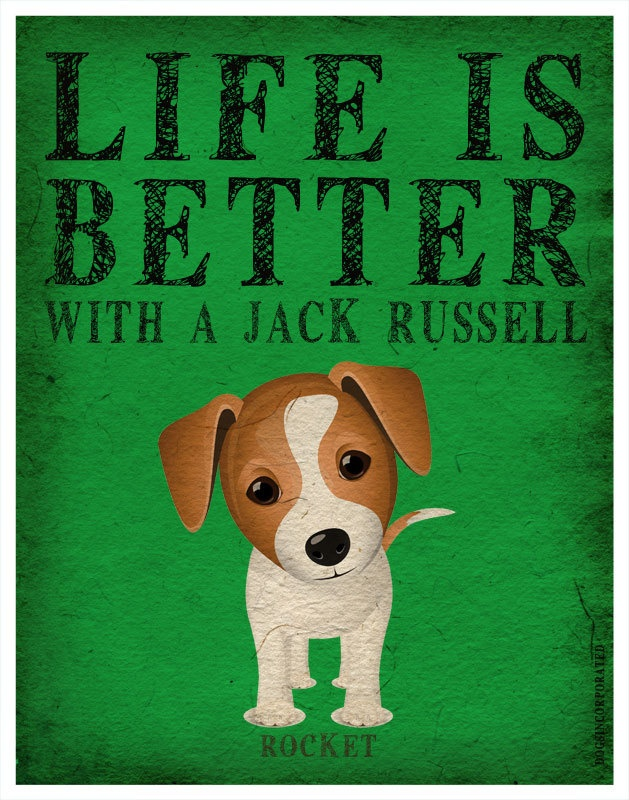 Life IS Better with a Jack Russell!