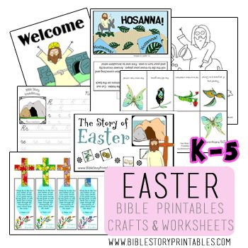 K-5 Bible Printables for Easter / Resurrection Easter Timeline Cards Easter Storyboard Set Easter Coloring Pages Bible Story Minibook Bible Verse Copywork Pages The Story of Easter File Folder Game and more….