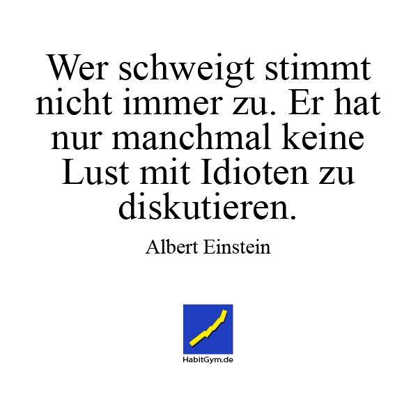 Motivierendes Zitat   Albert Einstein   Wer Schweigt Stimmt Nicht Immer Zu.  E Rhat Nur