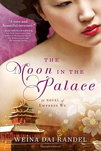 133 best books worth reading images on pinterest book lists books the moon in the palace the empress of bright moon duology by weina dai randel asian american contemporary cultural heritage book fandeluxe Images