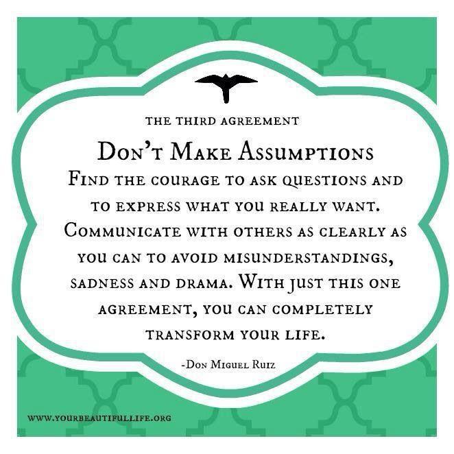 The Four Agreements - Don't make assumptions - Don Miguel Luiz