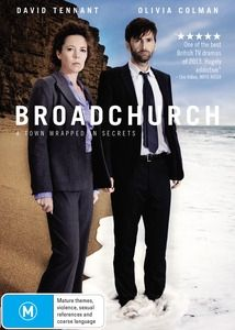 Broadchurch, an eight part BBC series, starring David Tennant and Olivia Colman.