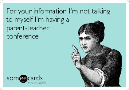 For your information I'm not talking to myself I'm having a parent-teacher conference! #homeschool