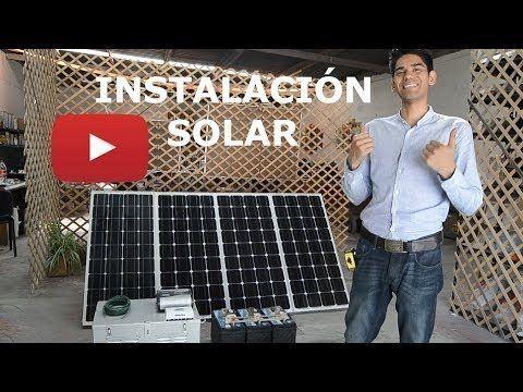 Como instalar sistema de paneles solares con baterías INDEPENDIENTE SIN CFE   TUTORIAL SENCILLO - YouTube