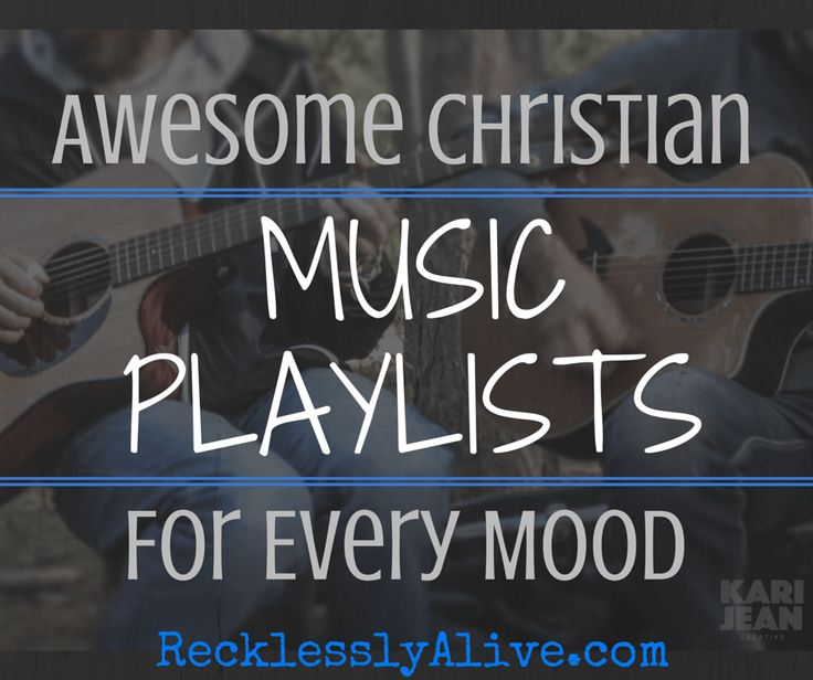 5 Incredible playlists from for everything from Worship to Journal Time to Crazy Dancing! Check these out! | RecklesslyAlive.com